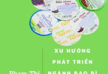 Xu hướng phát triển ngành bao bì Việt Nam