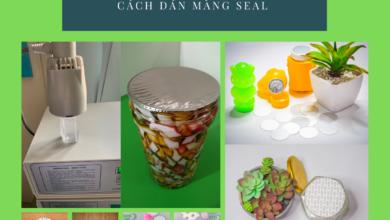 Hướng dẫn cách dán màng seal cho chai lọ